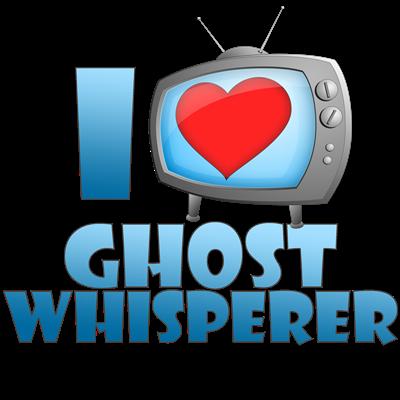 I Heart Ghost Whisperer