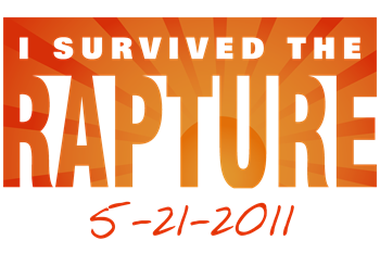 I Survived the Rapture 5-21-2011