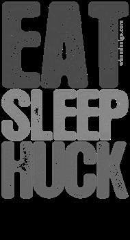 Gray EAT SLEEP HUCK