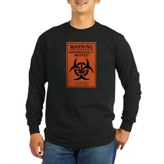 Hazardously Wasted Long Sleeve Dark T-Shirt