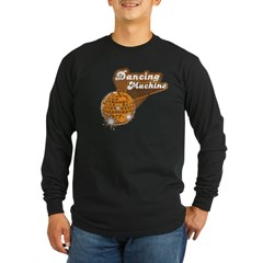 Dancing Machine Long Sleeve Dark T-Shirt