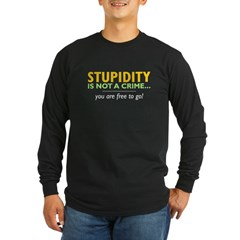 Stupidity - Men''s Long Sleeve Dark T-Shirt