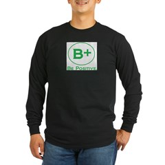 be positive 2.jpg Long Sleeve Dark T-Shirt