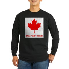 "The ""eh"" Team Long Sleeve Dark T-Shirt"