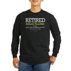 Retired Teacher Black Long Sleeve Dark T-Shirt