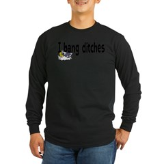 Ditch Banging Long Sleeve Dark T-Shirt