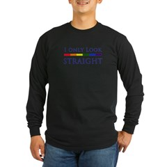 I Only Look Straigh Long Sleeve Dark T-Shirt