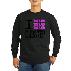 I Wub Dubstep Pink Long Sleeve Dark T-Shirt