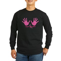 Cancer Support The Girls Long Sleeve Dark T-Shirt