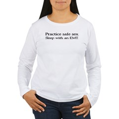 """Practice Safe Sex - EMT"" Women's Long Sleeve T-Shirt"