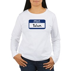 Hello: Talan Women's Long Sleeve T-Shirt