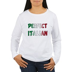The Perfect Italian Women's Long Sleeve T-Shirt