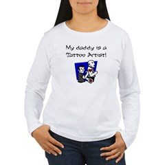 My Daddy is a Tattoo Artist Women's Long Sleeve T-Shirt