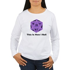 How I Roll Women's Long Sleeve T-Shirt
