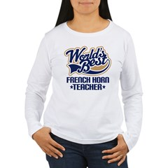 French Horn Teacher Women's Long Sleeve T-Shirt