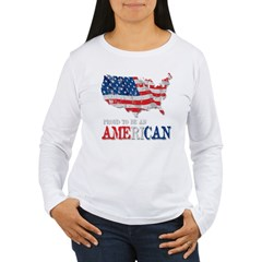 Proud to be an American Women's Long Sleeve T-Shirt