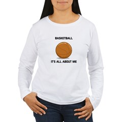 IT'S ALL ABOUT ME Women's Long Sleeve T-Shirt