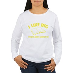 I Like Big Books And I Cannot Lie Women's Long Sleeve T-Shirt
