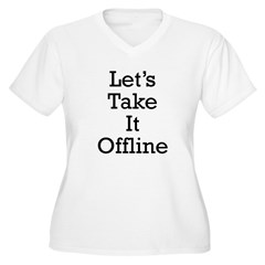 Let's take it offline ... Women's Plus Size V-Neck T-Shirt