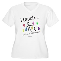 i teach ...little reasons Women's Plus Size V-Neck T-Shirt