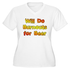 Burnouts For Beer Women's Plus Size V-Neck T-Shirt