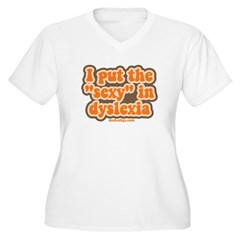 I put the sexy in dyslexia Women's Plus Size V-Neck T-Shirt