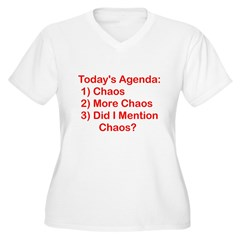 Today's Agenda: Chaos Women's Plus Size V-Neck T-Shirt
