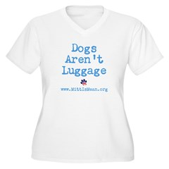 Dogs Arent Luggage Ladies Fitted Tee Women's Plus Size V-Neck T-Shirt