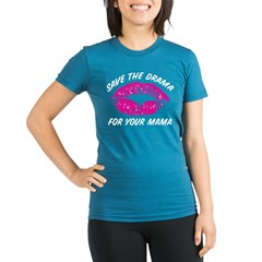 Save the drama for your mama Organic Women's Fitted T-Shirt (dark)