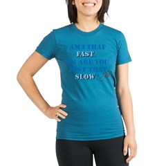 Am I That Fast? Organic Women's Fitted T-Shirt (dark)