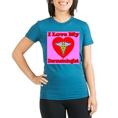 I Love My Dermatologist Organic Women's Fitted T-Shirt (dark)