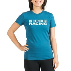 I'd Rather Be Racing Organic Women's Fitted T-Shirt (dark)