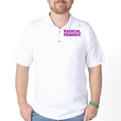 RADICAL FEMINIST Golf Shirt