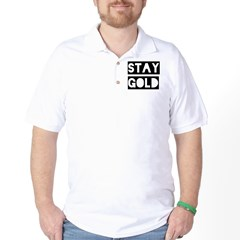 stay gold Golf Shirt