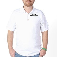 Back By Popular Demand Golf Shirt