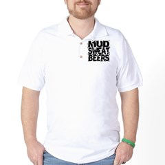 Mud, Sweat & Beers Golf Shirt