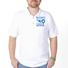 Be Patient Autism Golf Shirt
