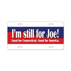 I'm still for Joe (Lieberman) Aluminum License Plate