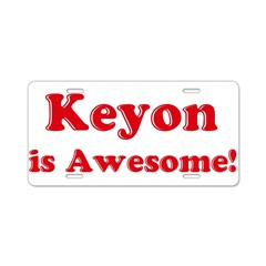 Keyon is Awesome Aluminum License Plate
