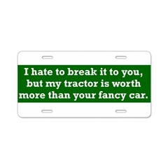 My tractor's worth... Aluminum License Plate