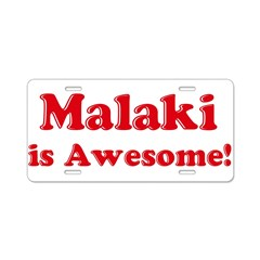 Malaki is Awesome Aluminum License Plate