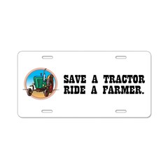 Save a Tractor, Ride a Farmer Aluminum License Plate