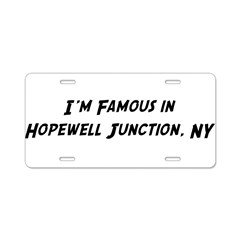 Famous in Hopewell Aluminum License Plate