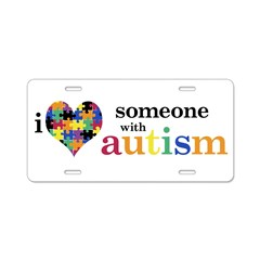 I HEART Someone with Autism - Aluminum License Plate