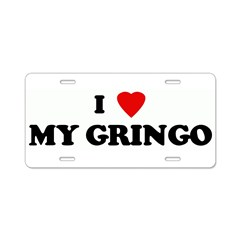 I Love MY GRINGO Aluminum License Plate