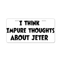 Jeter (impure thoughts} Aluminum License Plate