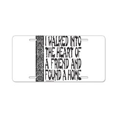 HEART OF A FRIEND Aluminum License Plate