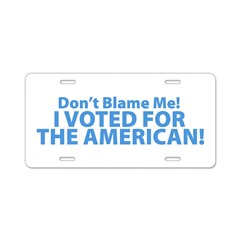 I Voted For The American Aluminum License Plate
