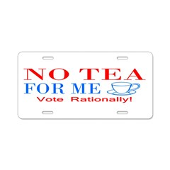NO TEA FOR ME Aluminum License Plate