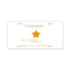 Trapstar: stray and feral tra Aluminum License Plate